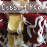 Delicious Dessert Kabobs