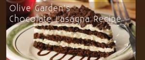 Olive Garden's Chocolate Lasagna Recipe